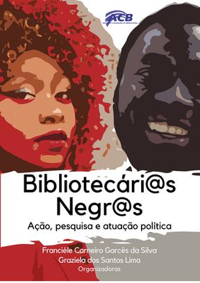 Bibliotecários(as) Negras(os)