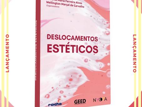 """Pré-lançamento com encomenda do livro """"Deslocamentos Estéticos"""""""