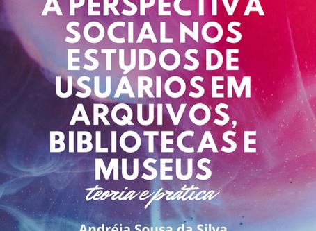 """Lançado edital do """"A perspectiva social nos estudos de usuários em arquivos, bibliotecas e museus"""""""