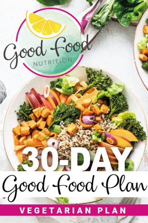 30 Day Good Food Plan - Vegetarian