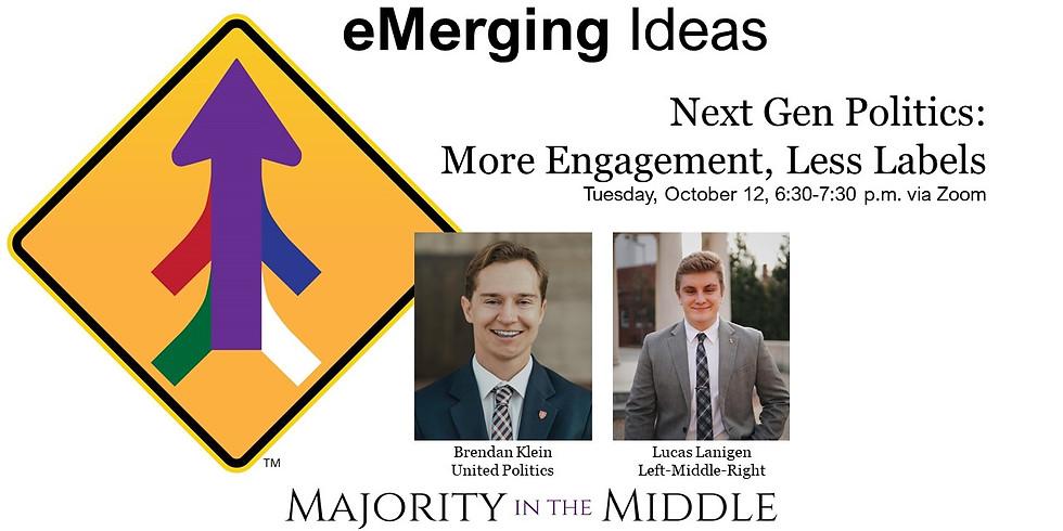 Next Gen Politics: More Engagement, Less Labels