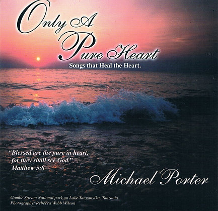 Only A Pure Heart CD
