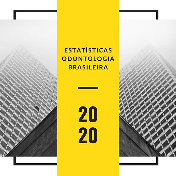Estatísticas_Odontologia_Brasileira_-_F