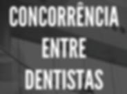 Concorrência_entre_dentistas_nos_5570_m