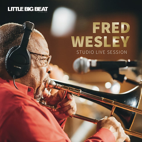 Fred Wesley Studio Live