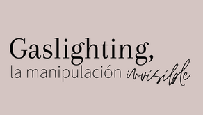 Gaslighting, manipulación invisible