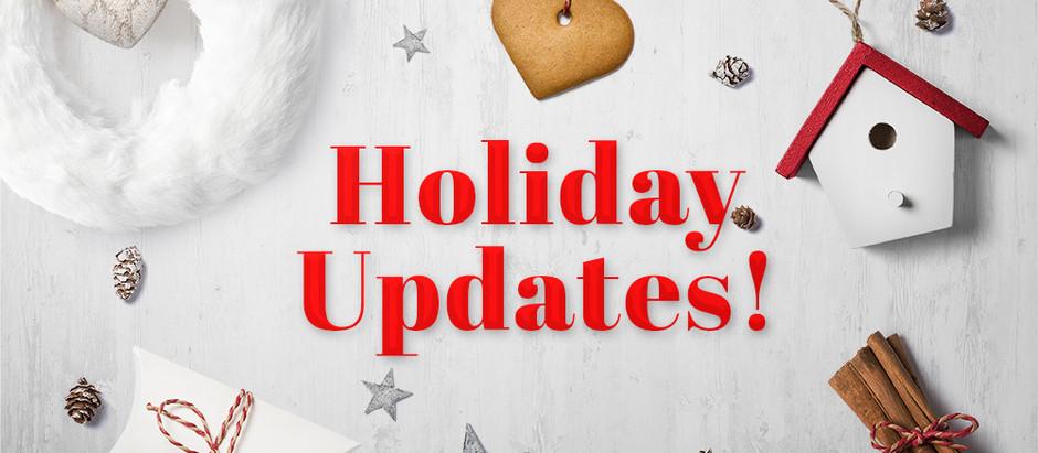 Holiday Updates