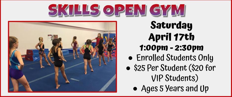 Skills Open Gym 4/17