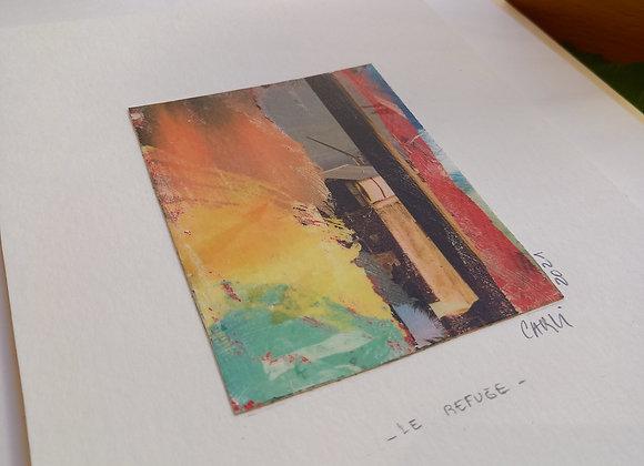 """LE REFUGE"" Œuvre de ELISABETH CARLI"
