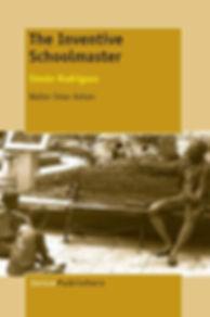 Inventive Schoolmaster Kohan Book Cover.
