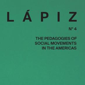 LÁPIZ N˚4: The Pedagogies of Social Movements in the Americas