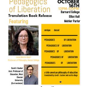 Enrique Dussel's Pedagogics of Liberation (2019) Translation Book Release (New York City)