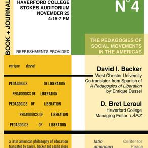 LÁPIZ N˚4 Launch / Translation Book Release of Enrique Dussel's Pedagogics of Liberation