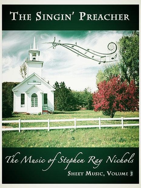 The Singin' Preacher - Volume 3 Sheet Music (Download)