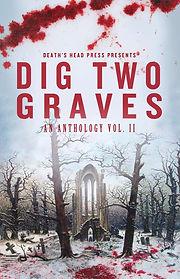Dig-Two-Graves-Vol-2.jpg