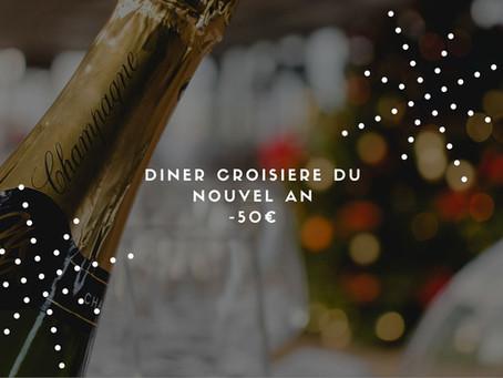 Offre spéciale : -50€ sur le dîner croisière du nouvel an