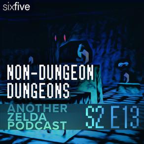 """Non-Dungeon Dungeons"""
