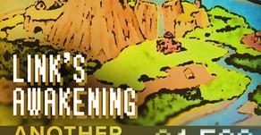 """""""Link's Awakening"""""""