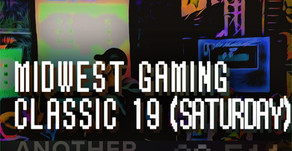 """Midwest Gaming Classic 2019 (Saturday)"""