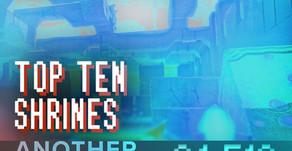 """""""Top Ten Shrines"""""""