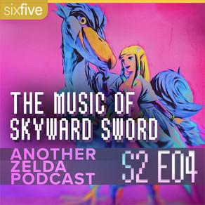 """""""The Music of Skyward Sword"""""""