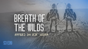 """Breath of the Wilds"""