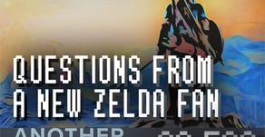 """""""Questions From A New Zelda Fan"""""""