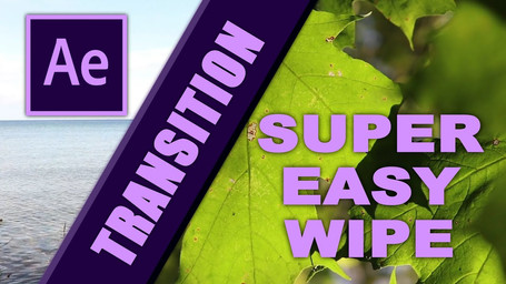 How To Create a Super Easy Wipe Transition in After Effects!