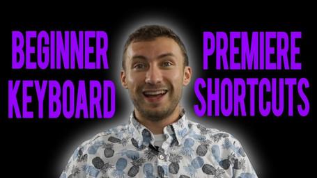 Adobe Premiere Beginner Keyboard Shortcuts for Mac