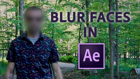 How To Blur Face or License Plates in After Effects!