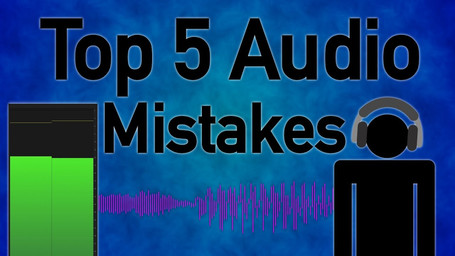 5 Biggest Audio Mistakes in Videos and How to Avoid Them!