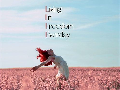 Living in Freedom everday - Spirit Coaching 4 Wochen