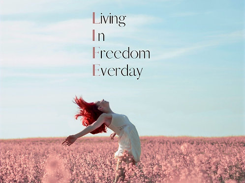 Spirituelles Coaching- Living in Freedom everday - 8 Wochen