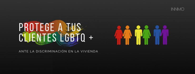 Cómo ayudar a proteger a tus clientes LGBTQ + ante la discriminación en la vivienda