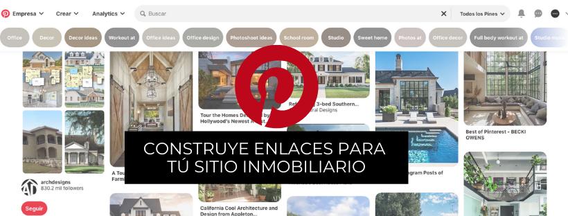 Construcción de enlaces inmobiliarios con Pinterest