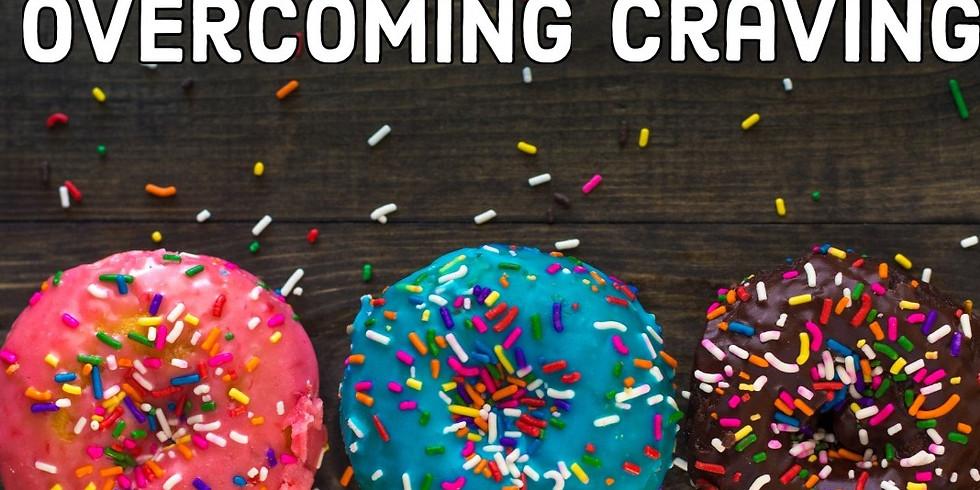 Overcoming Craving