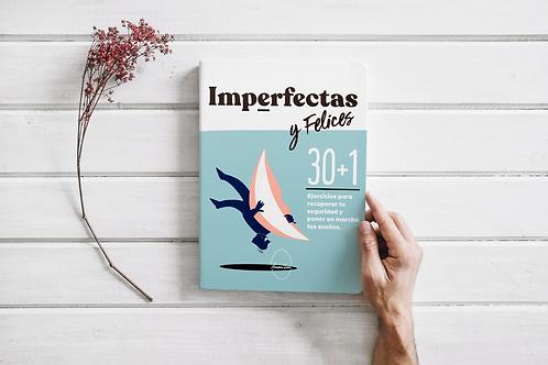 IMPERFECTAS Y FELICES