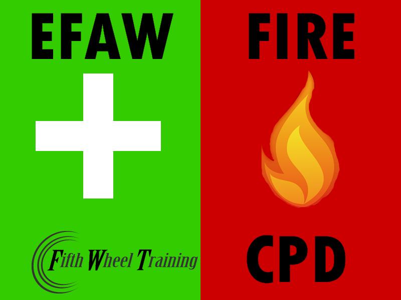 CPD: EFAW plus Fire