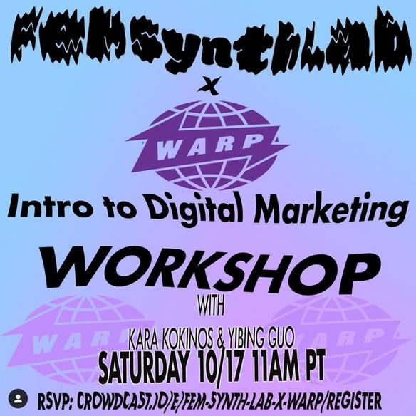 10/17 FSL x Warp: Intro to Digital Marketing