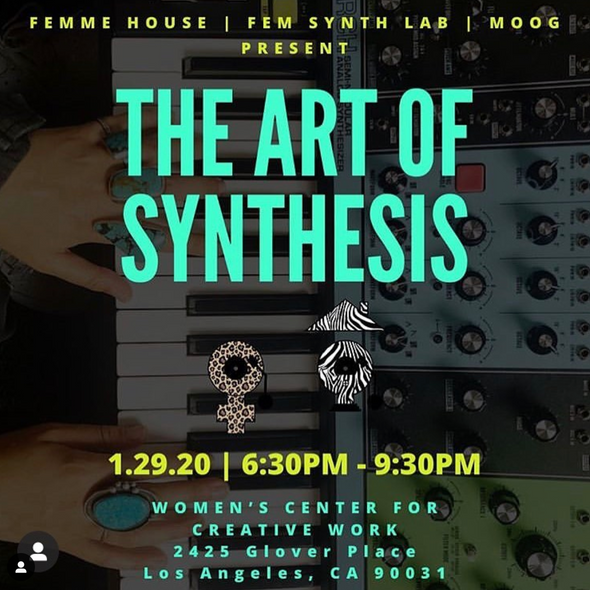 1/29 Femme House, FeM Synth Lab & Moog Present: The Art of Synthesis
