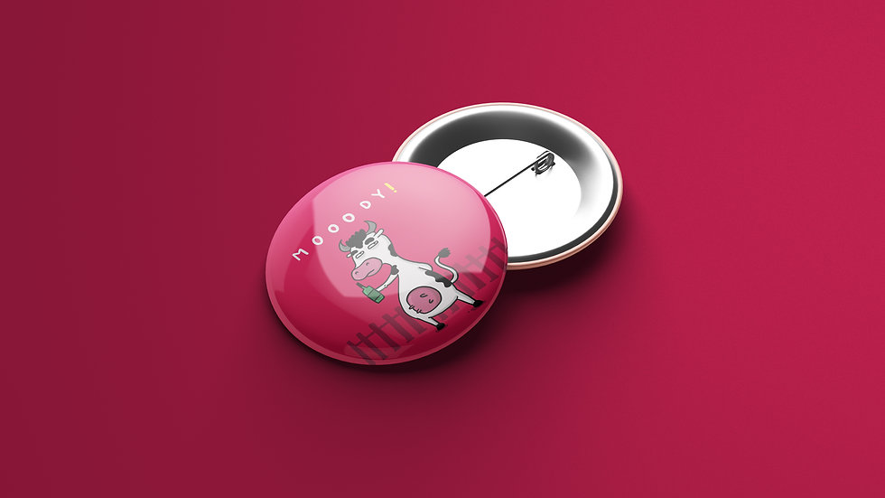 Mooody - Button Badge