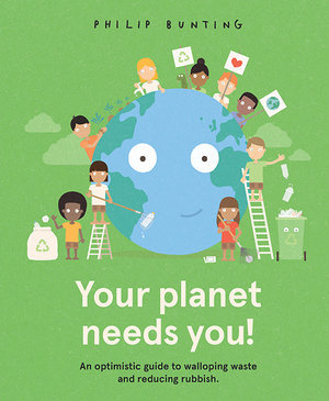 Your planet needs you! (By: Philip Bunting)