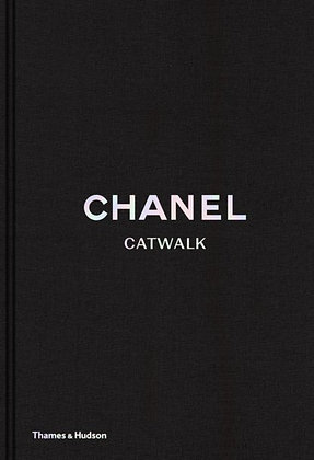 Chanel Catwalk. The Complete Collection  (By: Patrick Mauriès)