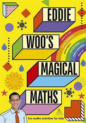 Eddie Woo's Magical Maths (By: Eddie Woo)