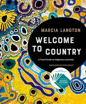 Welcome to Country (By: Marcia Langton)