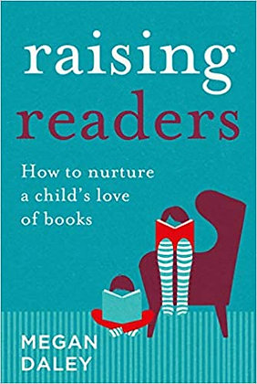 Raising Readers (By: Megan Daley)