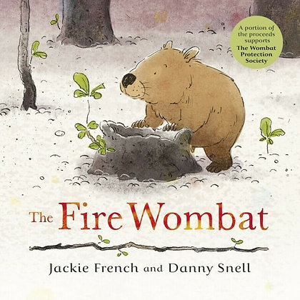 The Fire Wombat. By: Jackie Frnech and Danny Snell
