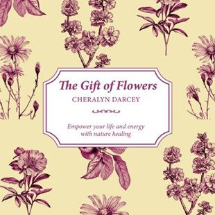 The Gift of Flowers (By: Cheralyn Darcey)