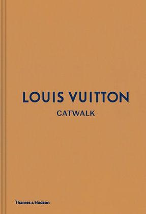Louis Vuitton Catwalk (By: Catwalk series)