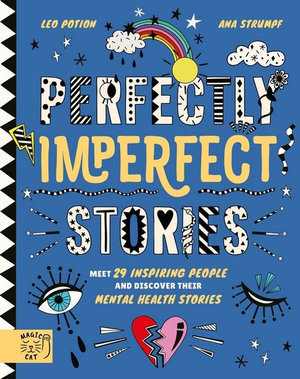Perfectly Imperfect Stories  (By: Leo Potion, Liz Connor & Anna Strumpf)